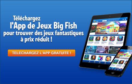 App de Jeux Big Fish