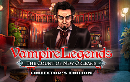 Vampire Legends: The Count of New Orleans Collector's Edition